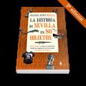 La historia de Sevilla en 80 objetos (2ªed.)