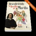 Descubriendo la Sevilla de Murillo