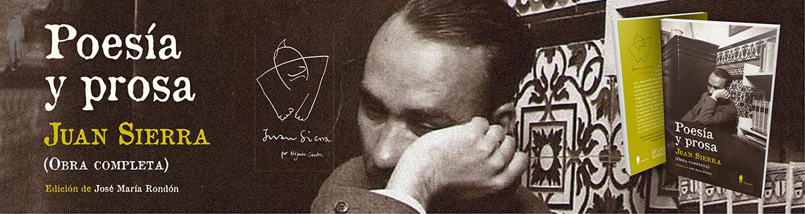 Poesía y prosa (obra completa) de Juan Sierra